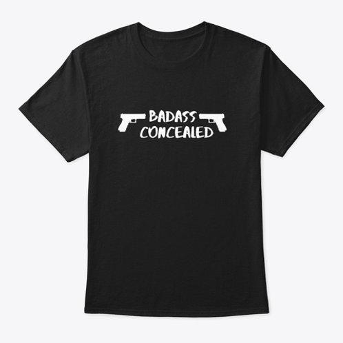 Badass Concealed T-Shirt