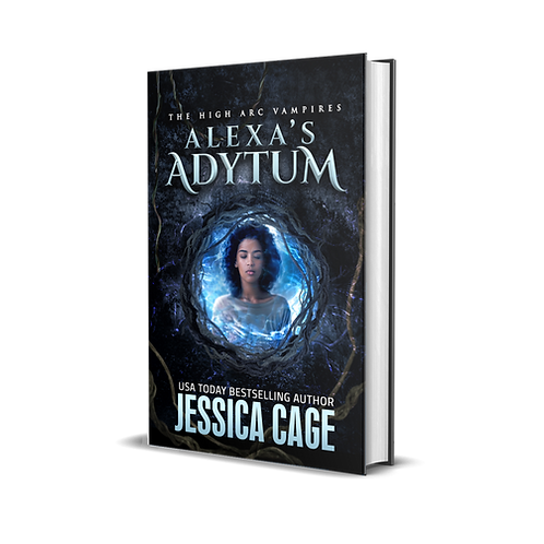 Alexa's Adytum, The High Arc Vampires, book 3