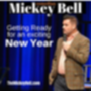 Comedian Mickey Bell is ready for 2020