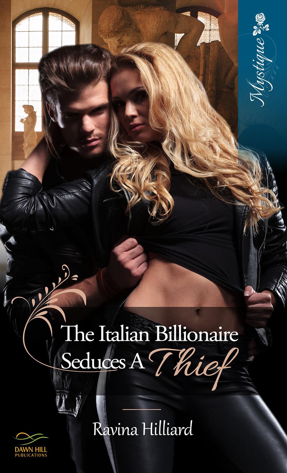 The Italian Billionaire Seduces A Thief
