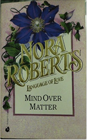 Mind Over Matter by Nora Roberts Treats Psychic Gifts with Respect