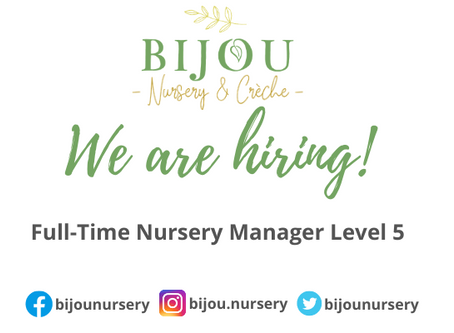 We Are Hiring! Level 5 Nursery Manager