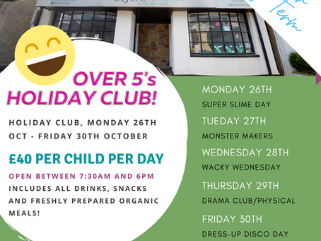 Half-term Holiday Club October 2020!