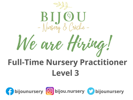 We Are Hiring! Full-Time Nursery Practitioner Level 3