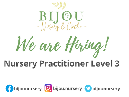 We Are Hiring! Nursery Practitioner Level 3