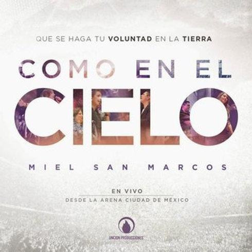CD Miel San Marcos - Como en el cielo