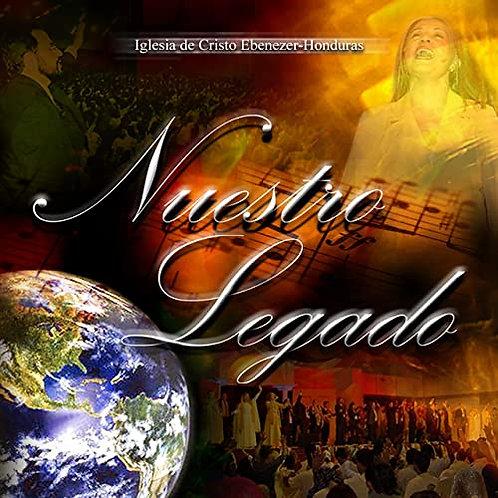 CD Nuestro Legado - Ebenezer Honduras