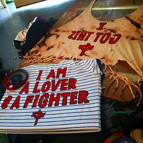 I AM A LOVER & A FIGHTER