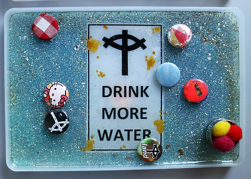 """""""Drink More Water"""" Rolling tray"""