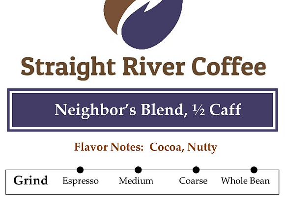Neighbor's Blend (1/2 Caff)