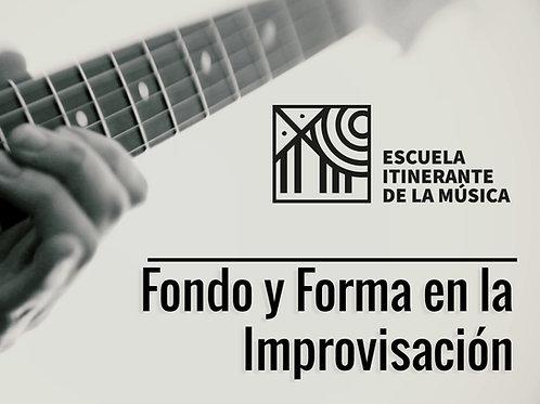 Fondo y Forma en la Improvisación