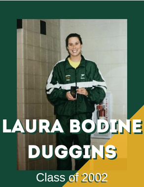 Laura Bodine Duggins, Class of 2002