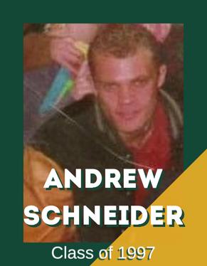 Andrew Schneider, Class of 2007