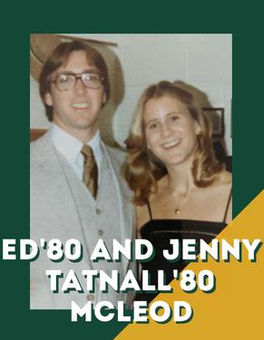 Ed'80 and Jenny Tatnall'81 McLeod