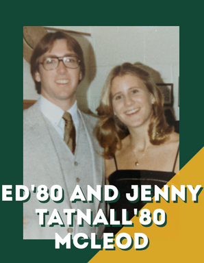 Ed'80 and Jenny Tatnall'81 McLeod