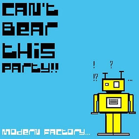 Cant-Bear-This-Party_Modern-Factory_Artw