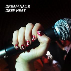 Dream-Nails_Deep-Heat_Artwork.jpg
