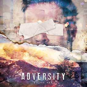 Adversity Figure Out EP