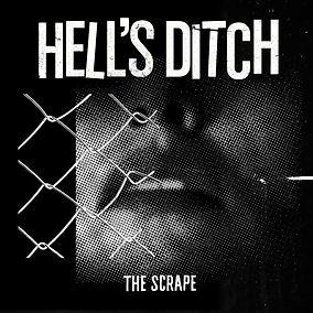 hells-ditch-the-scrape-artwork-cover.jpg