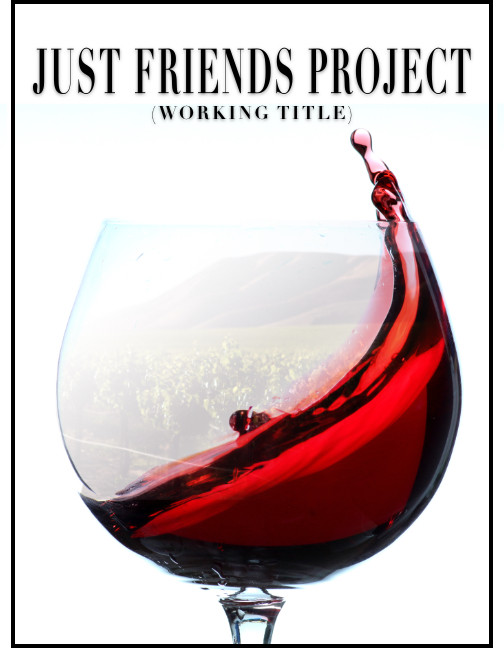 Just Friends Project (Working Title)