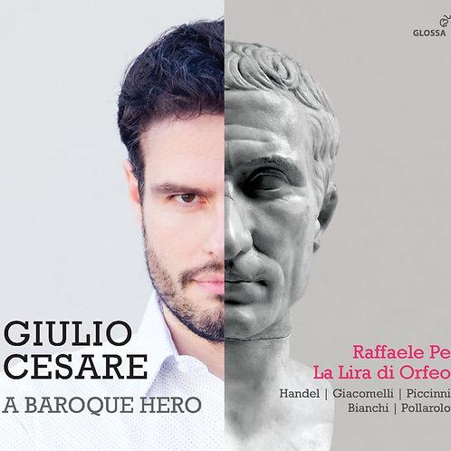 Giulio Cesare A Baroque Hero