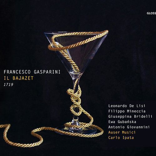 Francesco Gasparini Il Bajazet