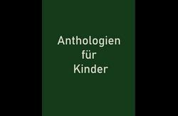 Anthologien für Kinder