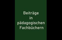 Beiträge in pädagogischen Fachbüchern
