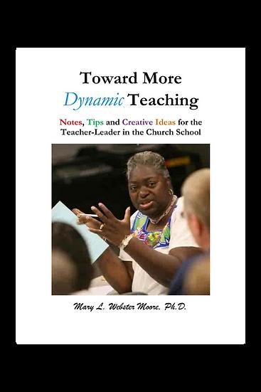 Toward More Dynamic Teaching
