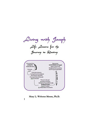 Living with Joseph: Life Lessons for the Journey to Destiny