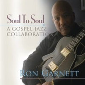 Soul to Soul by Ron Garnett