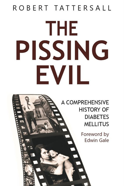 The Pissing Evil: A Comprehensive History  (£29.99 + £3.45 p&p)