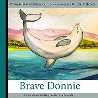 Brave Donnie Dave Johnson Deirdre Malcol
