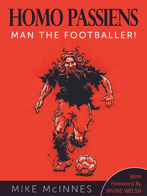 Homo Passiens: Man the Footballer (An Evolutionary Perspective)