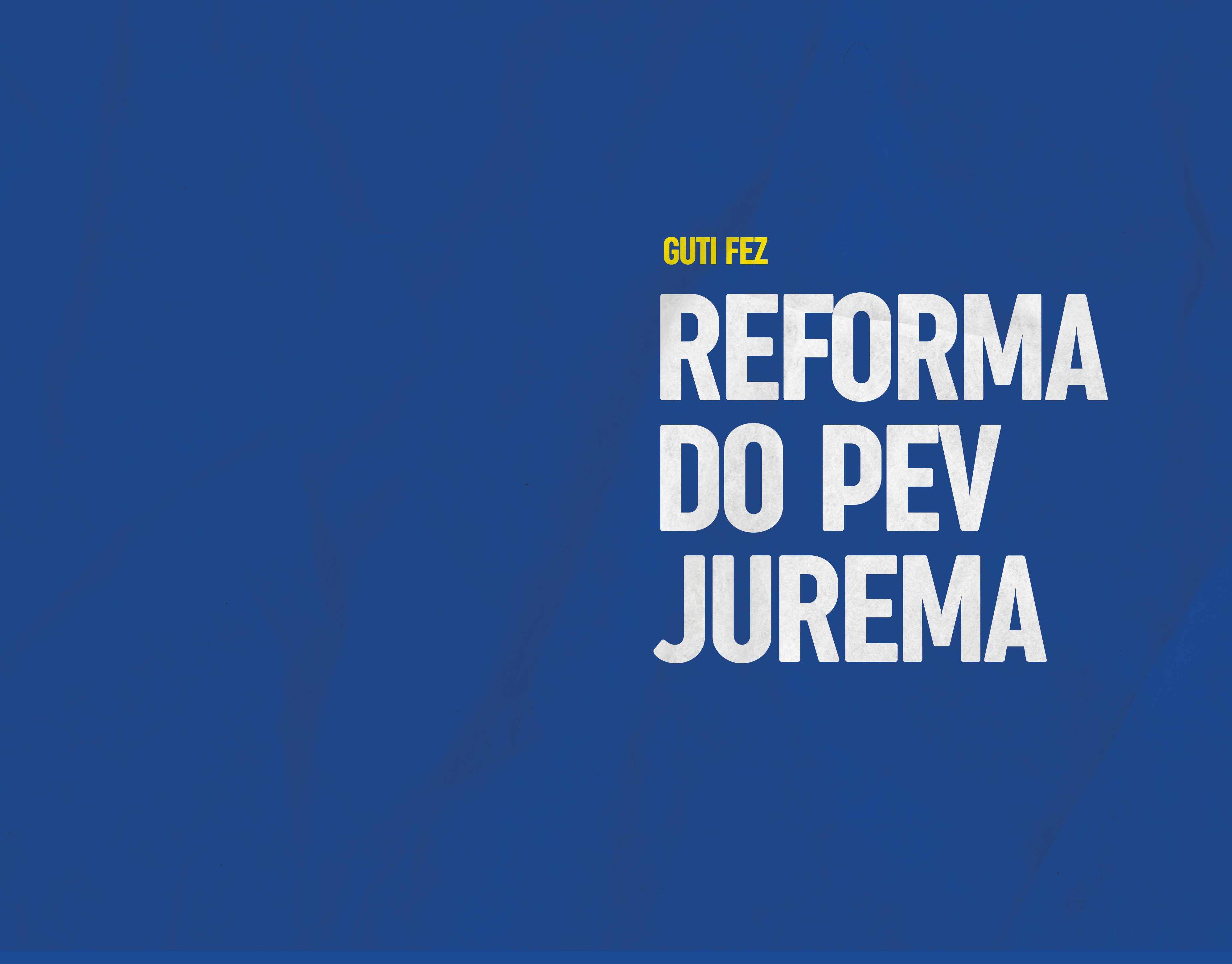 Reforma do PEV Jurema