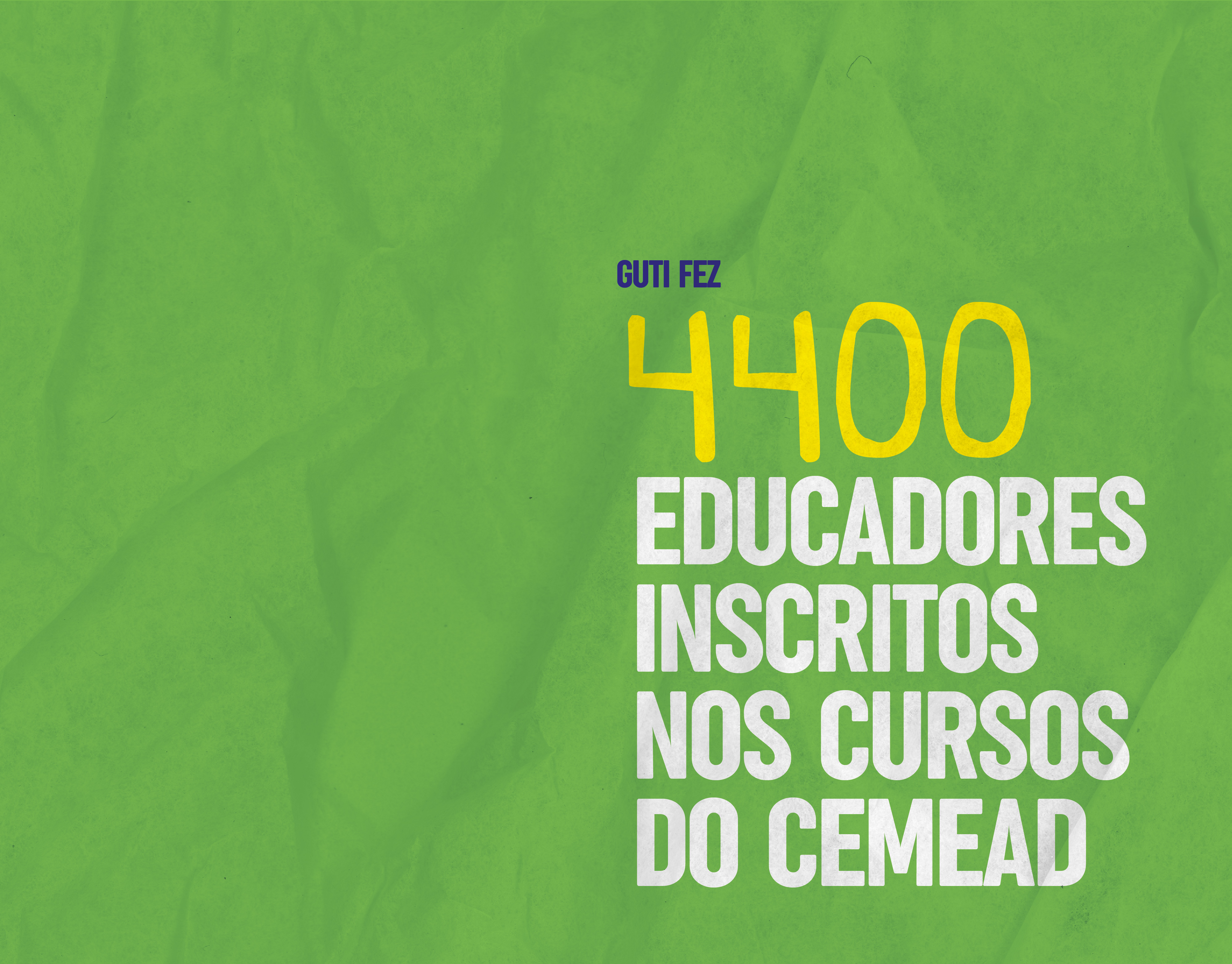 4400 educadores inscritos nos cursos do CEMEAD