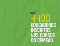 4400 educadores inscritos nos cursos do CEMEAD