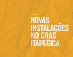 Novas instalações do CRAS Itapegica