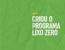 Criou o programa Lixo Zero