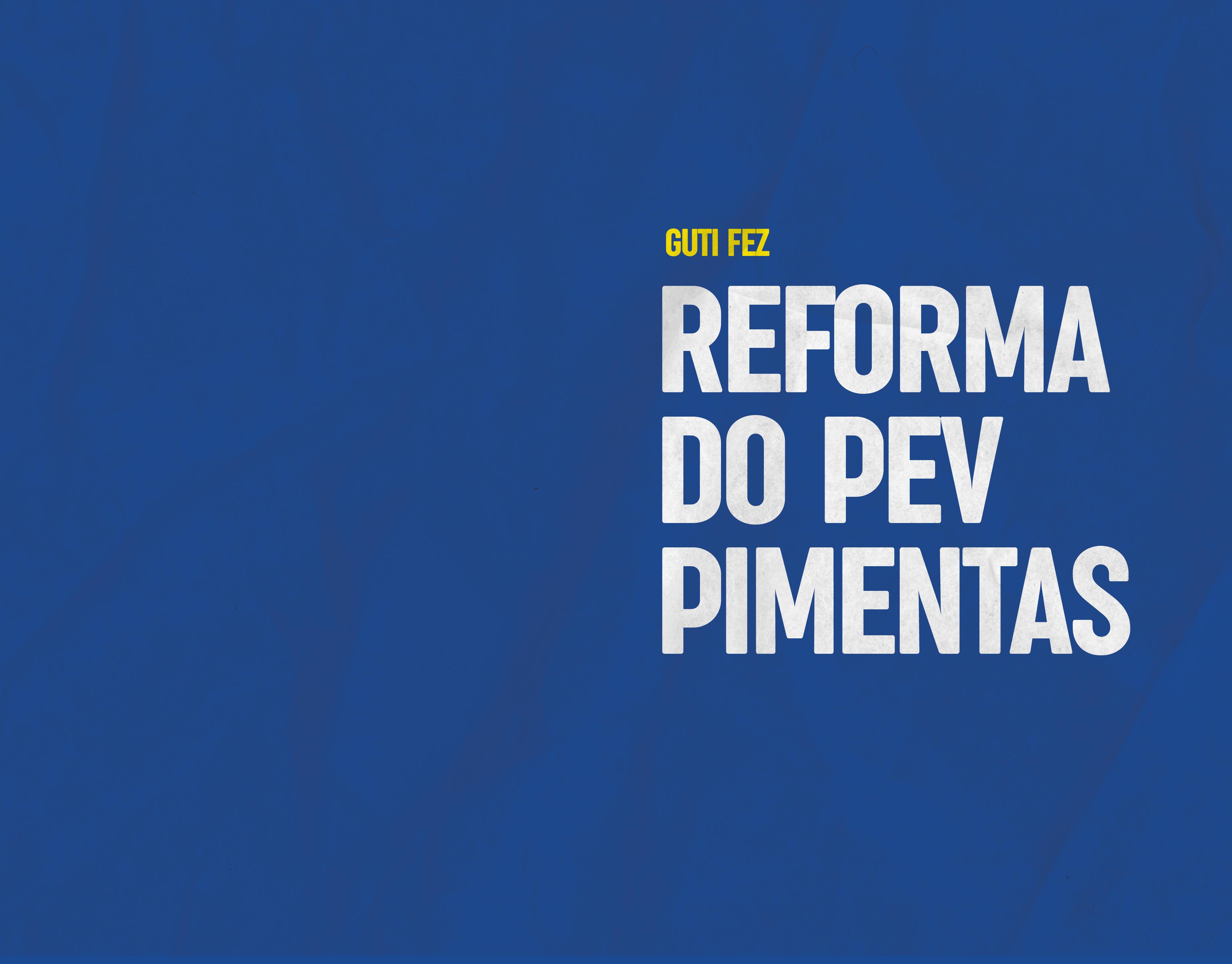 Reforma do PEV Pimentas