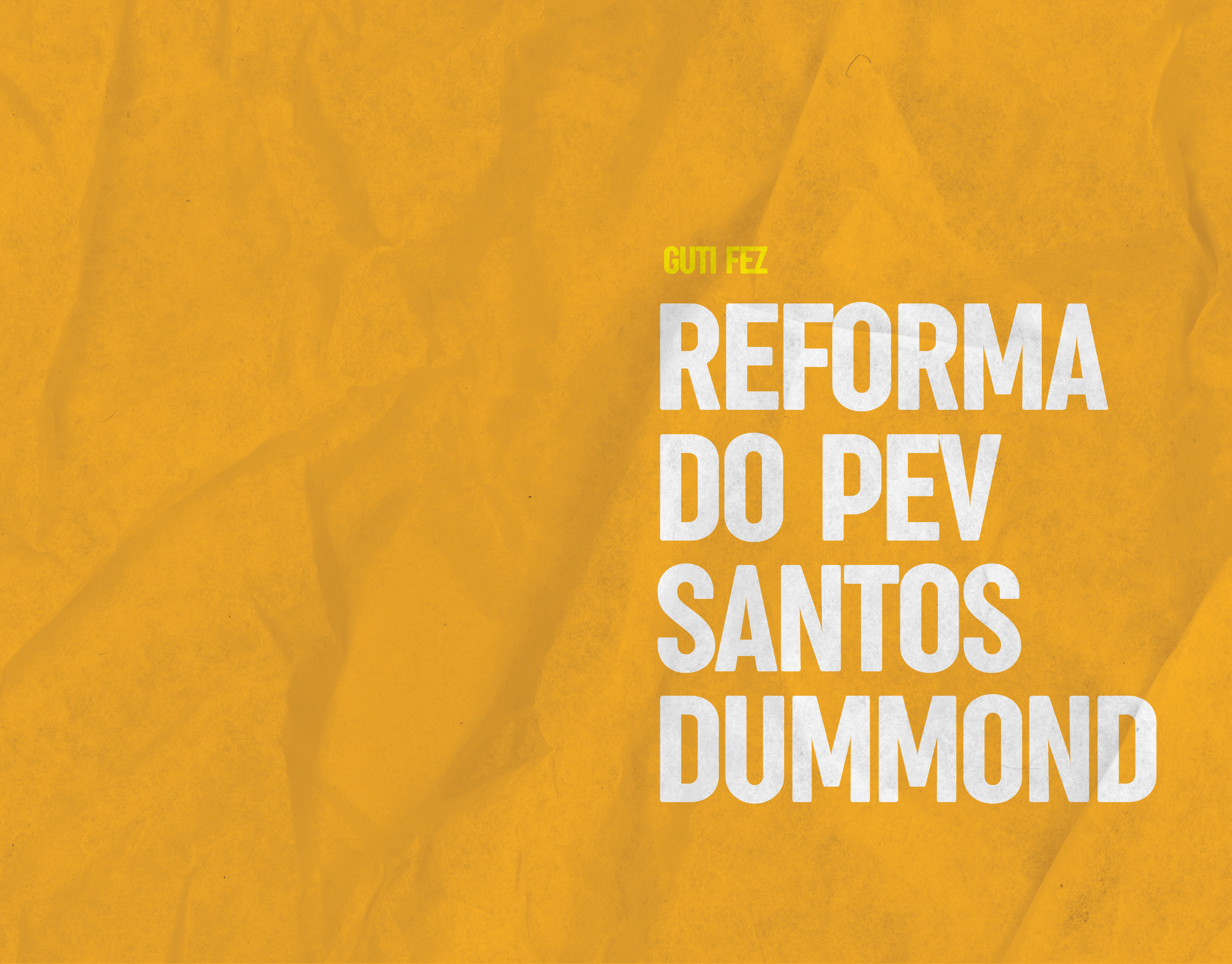 Reforma do PEV Santos Dummond
