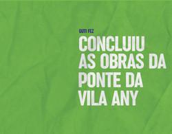Concluiu as obras da Ponte da Vila Any