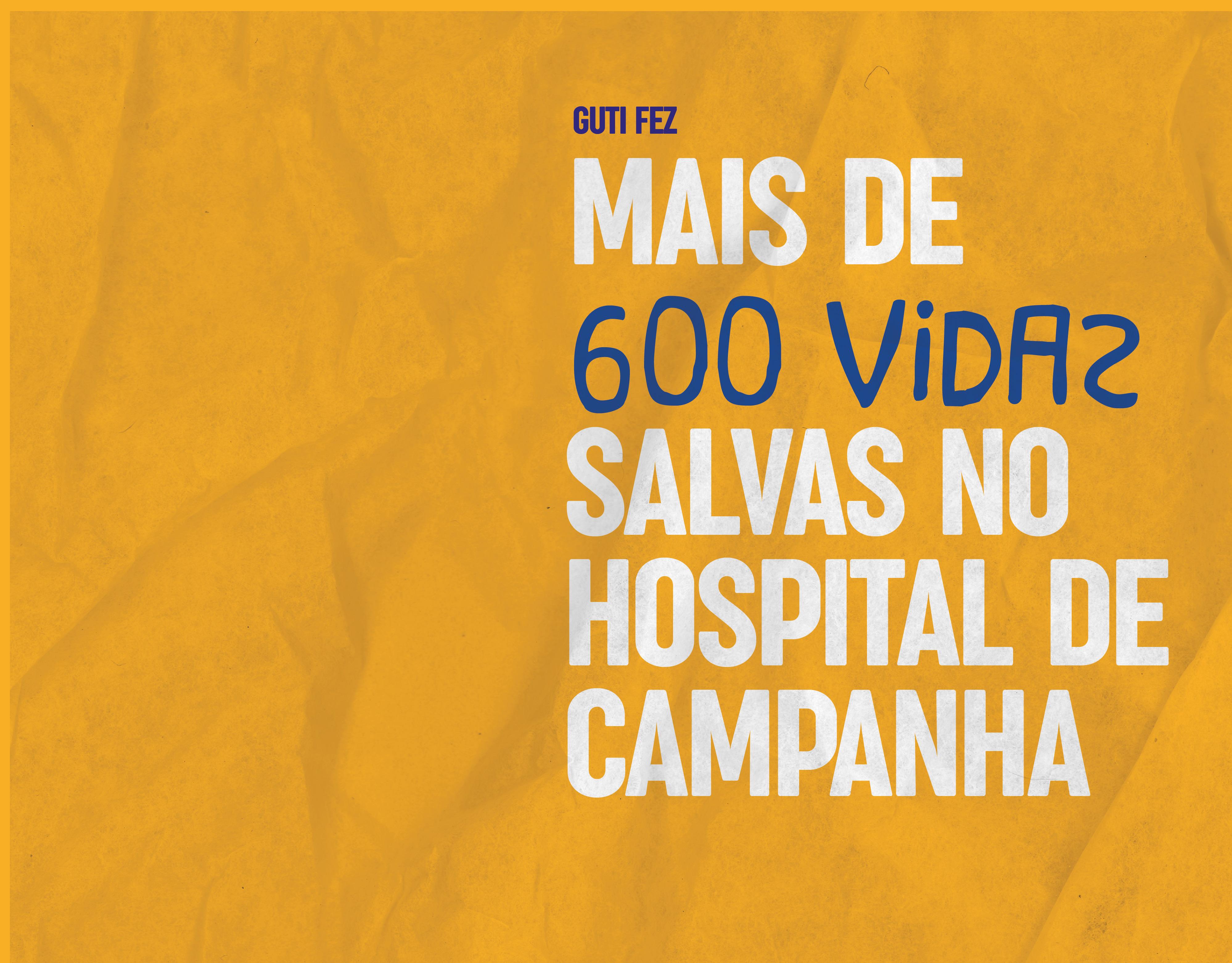 Mais de 600 vidas salvas no hospital de Campanha contra a Covid-19