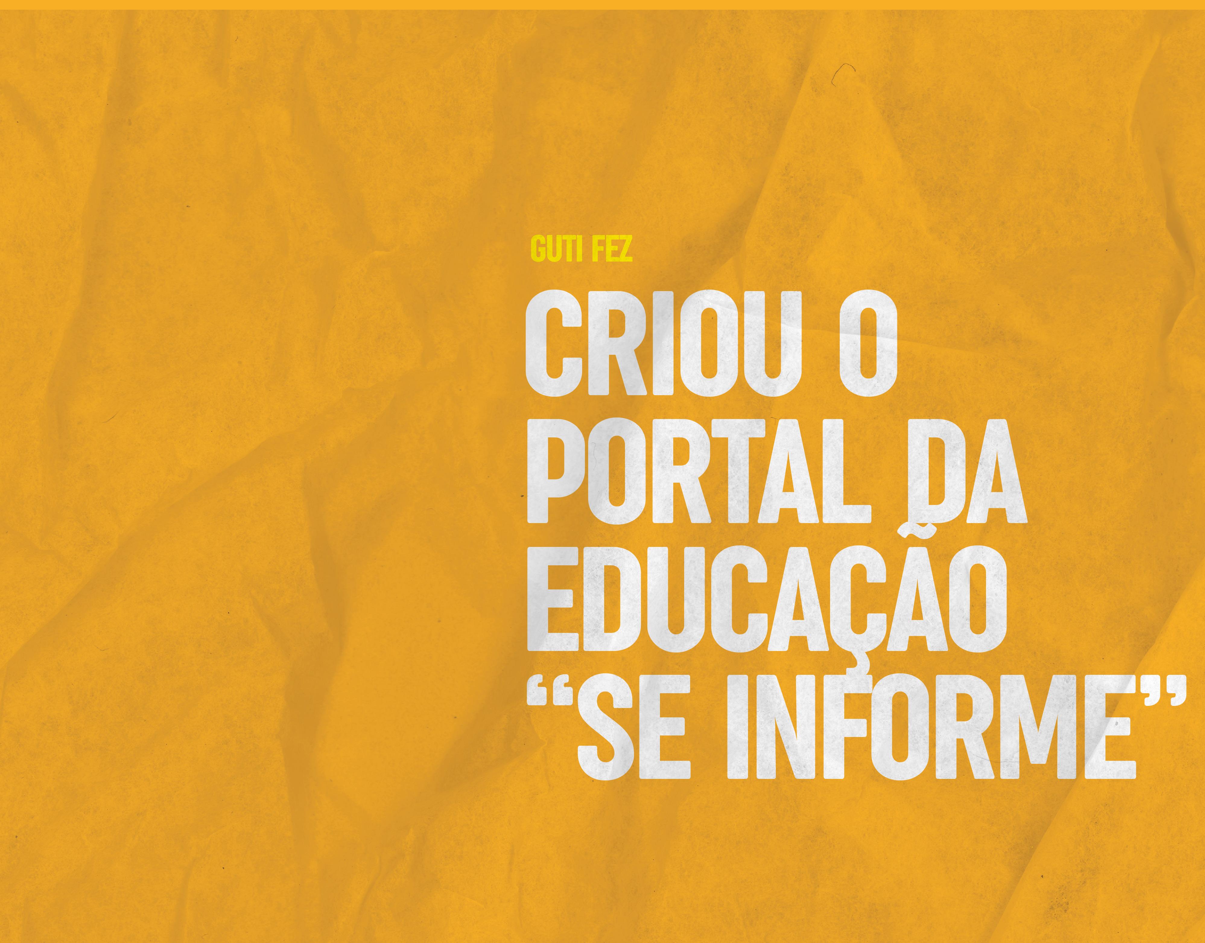 """Criou o portal da Educação """"SE informe"""""""