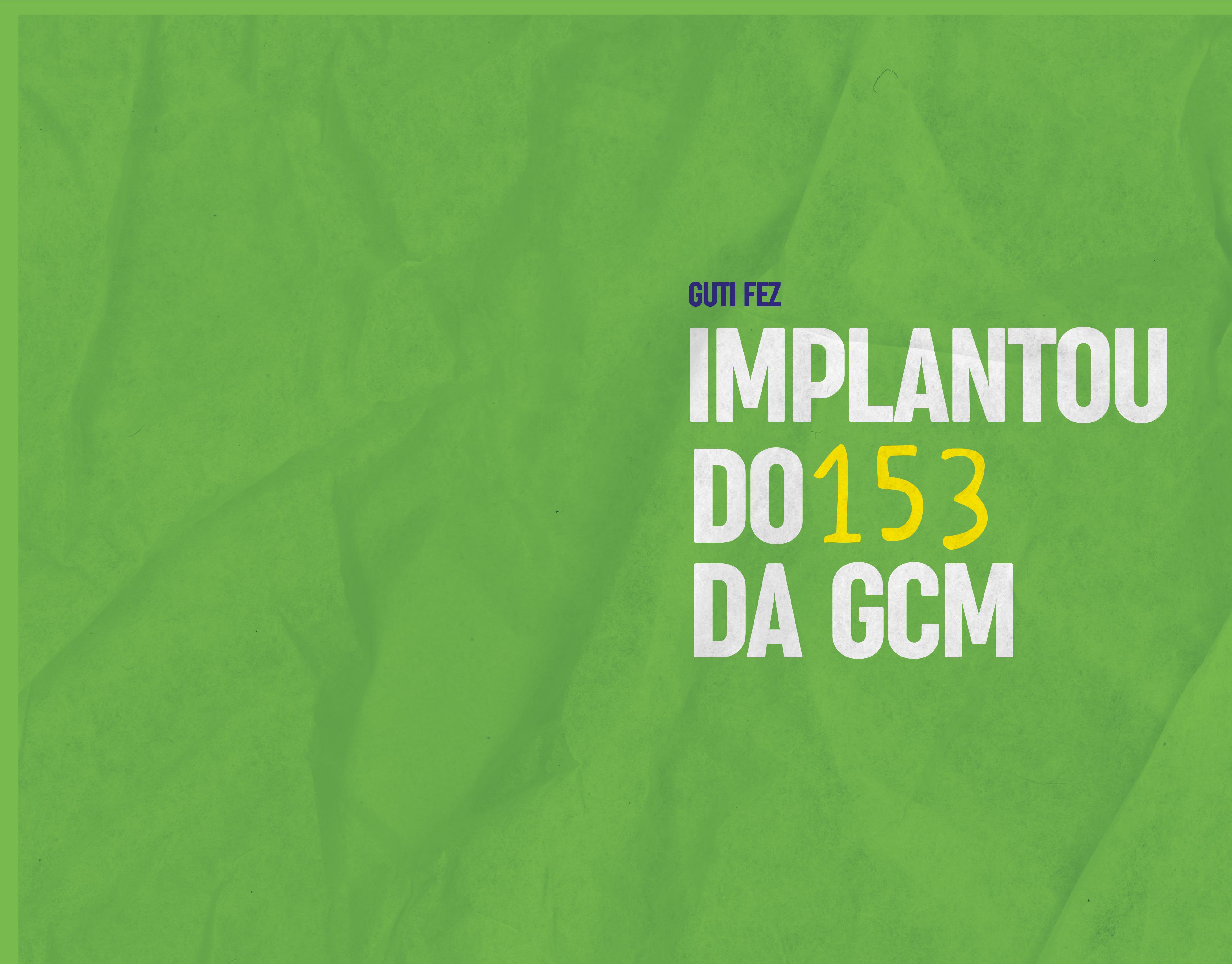 Implantação do 153 da GCM