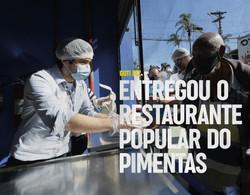 Entregou o restaurante popular do Pimentas