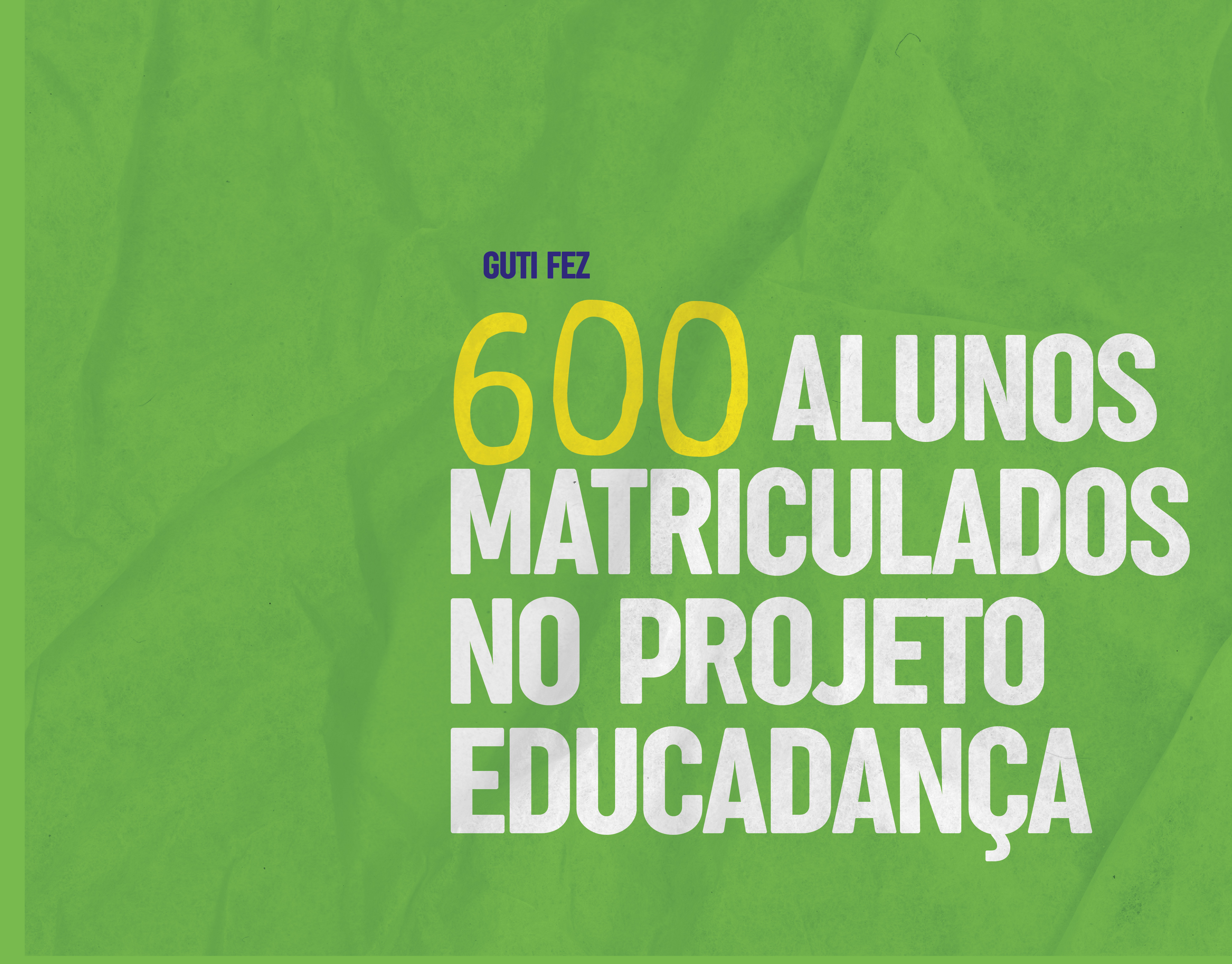 650 alunos matriculados no Projeto Educadança