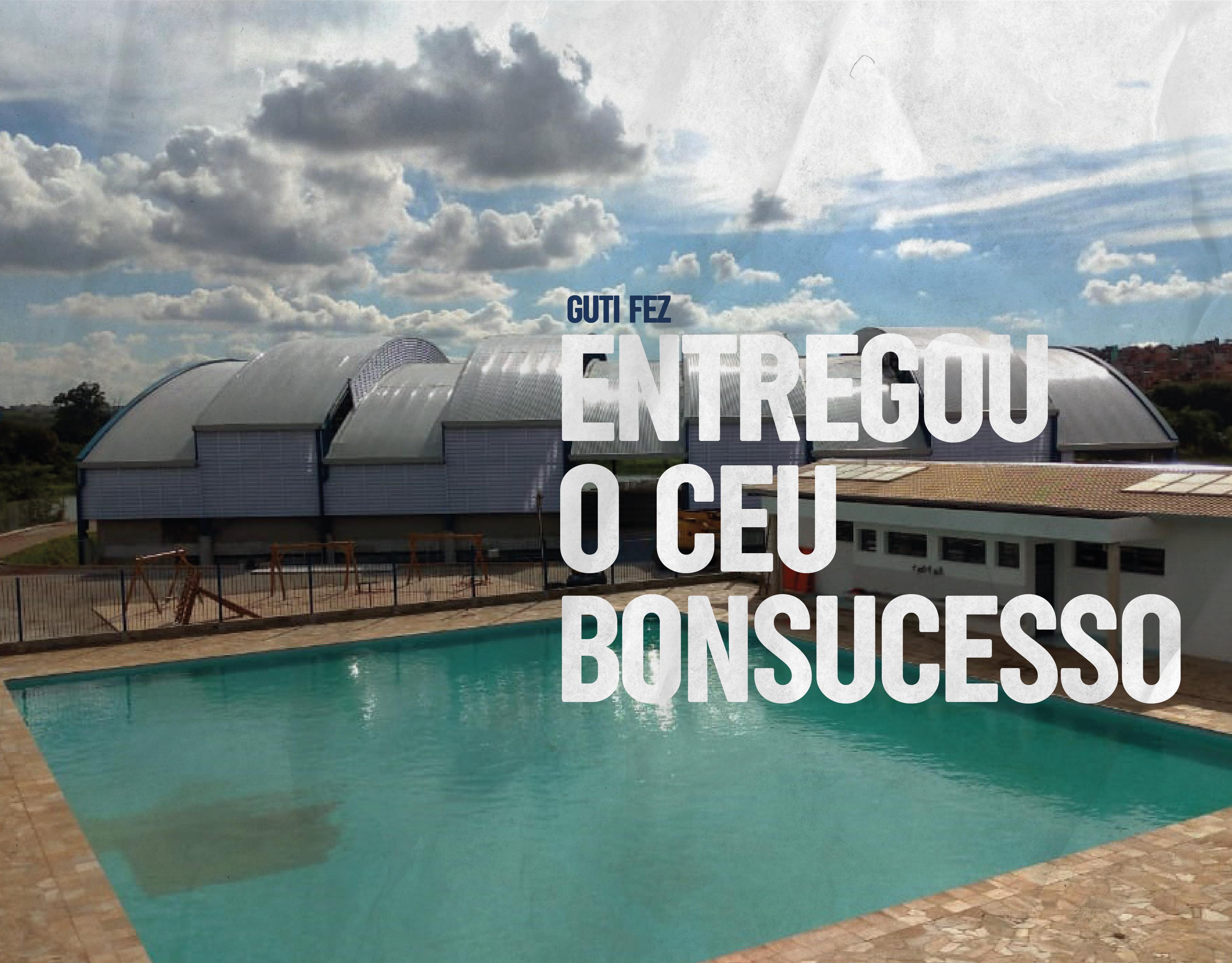 Conclusão da obra do CEU Bonsucesso