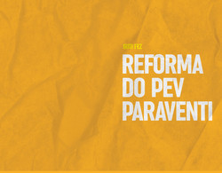 Reforma do PEV Paraventi