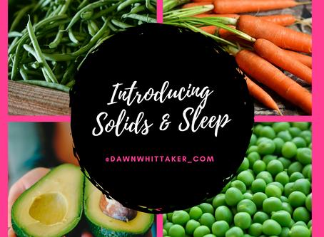 Introducing Solids & Sleep
